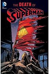 Superman: The Death of Superman: (2016 Edition) Kindle Edition