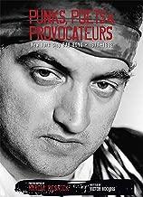 Punks, Poets & Provocateurs: New York City Bad Boys, 1977–1982