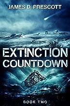 Extinction Countdown (Extinction Series Book 2)