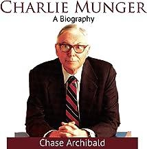 Charlie Munger: A Biography