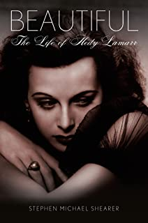 Beautiful: The Life of Hedy Lamarr (English Edition)