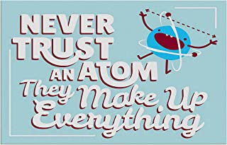 Sehaz Artworks 'Never Trust Atom' Rectangular Wall Sign (Wooden, 30 cm x 20 cm x 1 cm)