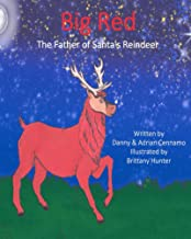 Big Red: The Father of Santa's Reindeer (English Edition)