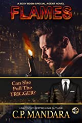 Flames: A Dark Romance Love Triangle (A Special Agent Novel Book 3) Kindle Edition