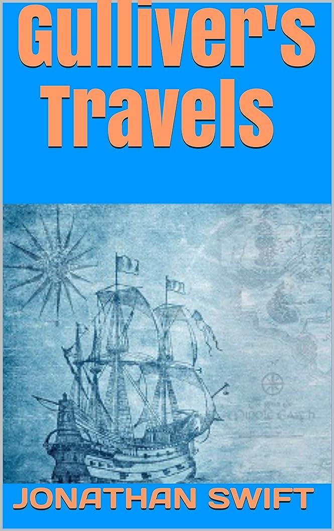 明るくするバタフライステートメントGulliver's Travels (English Edition)