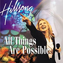 Best hillsong worship all things are possible songs Reviews