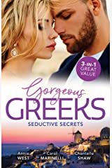 Gorgeous Greeks: Seductive Secrets/His Majesty's Temporary Bride/A Shameful Consequence/Wed for His Secret Heir (The Princess Seductions Book 1) Kindle Edition