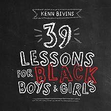 39 Lessons for Black Boys & Girls PDF