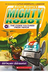 Ricky Ricotta's Mighty Robot vs. The Video Vultures from Venus (Ricky Ricotta #3) Kindle Edition