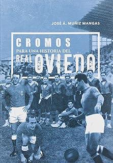 Cromos para una historia del Real Oviedo