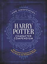 The Unofficial Harry Potter Character Compendium (Unofficial Harry Potter Reference Library)