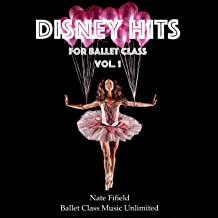 Disney Hits for Ballet Class, Vol. 1