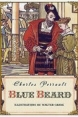 Blue Beard (Illustrated) Kindle Edition