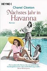 Nächstes Jahr in Havanna: Roman (Die Kuba-Saga 1) (German Edition) Kindle Edition