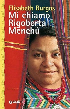 Mi chiamo Rigoberta Menchù (Superastrea)