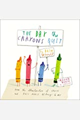 The Day the Crayons Quit Kindle Edition