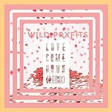 Love Come Down (Remix) [Explicit]