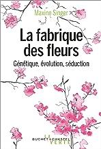 La fabrique des fleurs