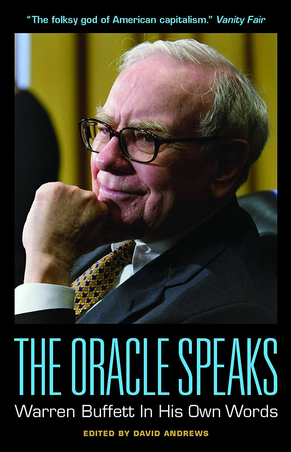 劣る予測子トレースThe Oracle Speaks: Warren Buffett In His Own Words (In Their Own Words) (English Edition)
