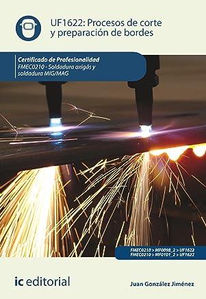Procesos de corte y preparación de bordes. FMEC0210 (Spanish Edition)
