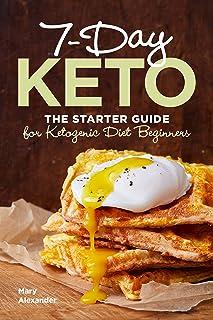 Sponsored Ad - 7 Day Keto: The Starter Guide for Ketogenic Diet Beginners