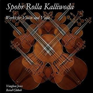 Spohr Rolla Kalliwoda Works for Violin and Viola