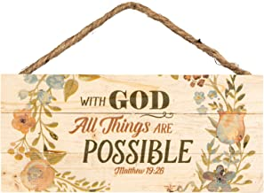 P. Graham Dunn with God All Things are Possible Floral Design 5 x 10 Wood Plank Design Hanging Sign