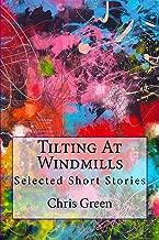 Tilting at Windmills: Selected Short Stories