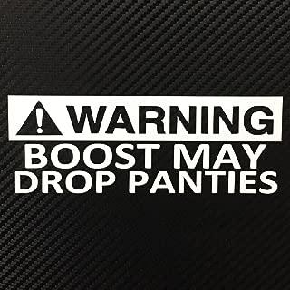 Warning Boost May Drop Panties JDM Turbo Style Decal Sticker Custom Die-Cut Vinyl Lowered Hella Drift Illest Import