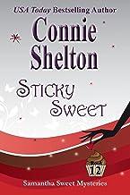 Sticky Sweet: Samantha Sweet Mysteries, Book 12 (Samantha Sweet Magical Cozy Mystery Series)