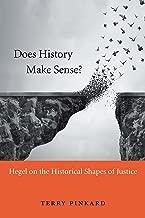 Does History Make Sense?