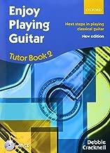Enjoy Playing Guitar Tutor Book 2 + CD: Next steps in playing classical guitar