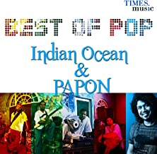 Best of Pop - Indian Ocean & Papon