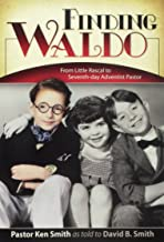 Finding Waldo: From Little Rascal to Seventh-Day Adventist Pastor