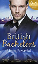 British Bachelors: Rich and Powerful: What His Money Can't Hide / His Temporary Mistress / Trouble on Her Doorstep (Mills & Boon M&B) (English Edition)