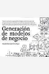 Generación de modelos de negocio (Sin colección) (Spanish Edition) Paperback