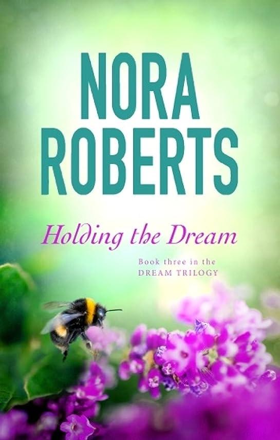 要旨不均一ライバルHolding The Dream: Number 2 in series (The Dream trilogy) (English Edition)