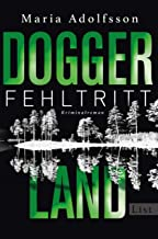 Doggerland. Fehltritt: Kriminalroman (Ein Doggerland-Krimi 1) (German Edition)