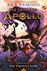 Tyrant's Tomb: The Trials of Apollo, Book Four Kindle Edition