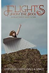 Flights from the Rock Kindle Edition
