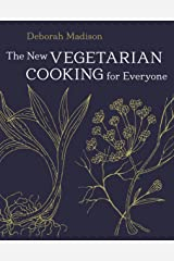 The New Vegetarian Cooking for Everyone: [A Cookbook] Kindle Edition