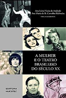 A mulher e o teatro brasileiro do século XX