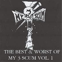 The Best & Worst of My 3 Scum Volume 1