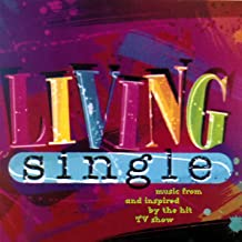Living Single (Music From And Inspired By The Hit TV Show) [Explicit]