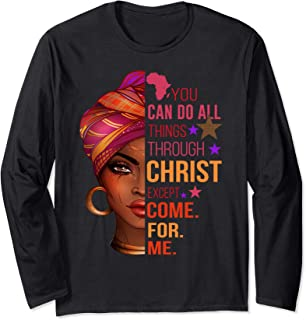 Womens You Can Do All Things Through Christ Except Long Sleeve T-Shirt