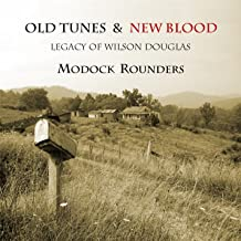 Old Tunes and New Blood / Legacy Of Wilson Douglas