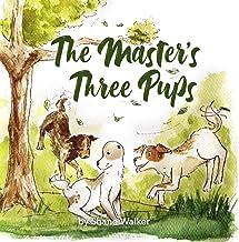 The Master's Three Pups