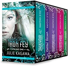 Iron Fey Series Volume 1: An Anthology (The Iron Fey)