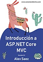 Introducción a ASP.NET Core 2.2 (Spanish Edition)
