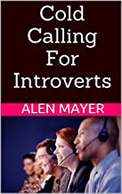 Cold Calling For Introverts